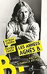 Les années Agnès b. par Faron