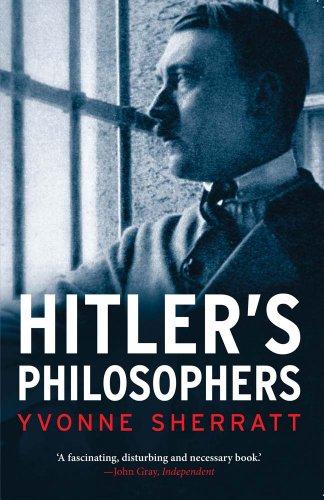 Hitler's Philosophers por Yvonne Sherratt