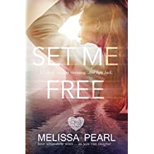 Set Me Free (The Fugitive Series Book 2)