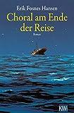 Choral am Ende der Reise: Roman
