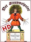 Der Struwwelpeter oder lustige Geschichten und drollige Bilder (HD): Optimiert für digitale Lesegeräte (HD) (Kinderbücher bei Null Papier) (German Edition)