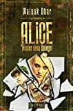 Hinter dem Spiegel (Alice im Totenland 2): Roman