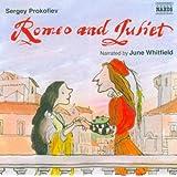 PROKOFIEV: Romeo and Juliet [June Whitfield] [Naxos Children's Classics]