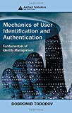 Mechanics of User Identification and Authentication: Fundamentals of Identity Management