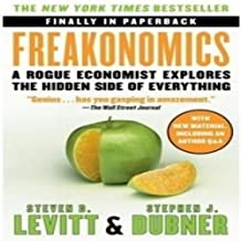 Freakonomics:A Rogue Economist Explores teh Hidden Side of Everything