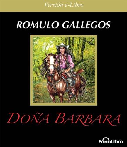 Doña Barbara por Romulo Gallegos