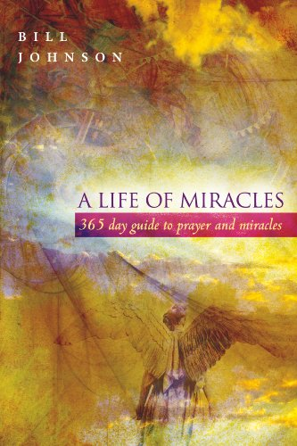 a-life-of-miracles-365-day-guide-to-prayer-and-miracles