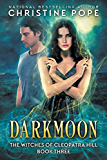 Darkmoon (The Witches of Cleopatra Hill Book 3) (English Edition)