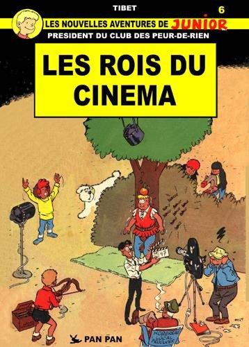 Les Peur de rien T06 Les rois du cinéma