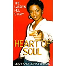 Heart of Soul: The Lauryn Hill Story by Leah Furman (1999-11-02)