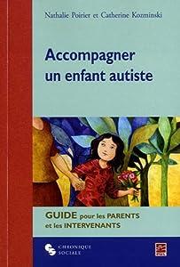 """Afficher """"Accompagner un enfant autiste"""""""
