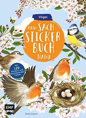 Mein Sach-Stickerbuch Natur – Vögel: Mit 120 Stickern und faszinierenden Fakten