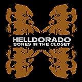 Helldorado: Bones In The Closet (Audio CD)
