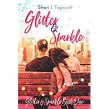 Glitter and Sparkle (The Glitter and Sparkle Series Book 1) (English Edition)