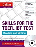 TOEFL Reading and Writing Skills: TOEFL iBT 100+ (B1+) (Collins English for the TOEFL Test )