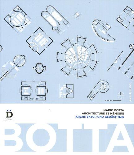 Mario Botta : Architecture et mmoire