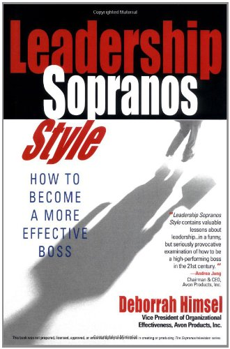 Click for larger image of Leadership Sopranos Style: How to Become a More Effective Boss