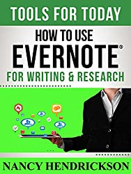How to Use Evernote for Writing and Research (Writing Skills Book 7) (English Edition)
