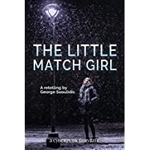 The Little Match Girl (Cyberpunk Fairy Tales) (English Edition)