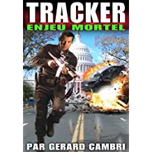ENJEU MORTEL (TRACKER)
