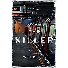 The Killer (The Kaz Phelps Series)