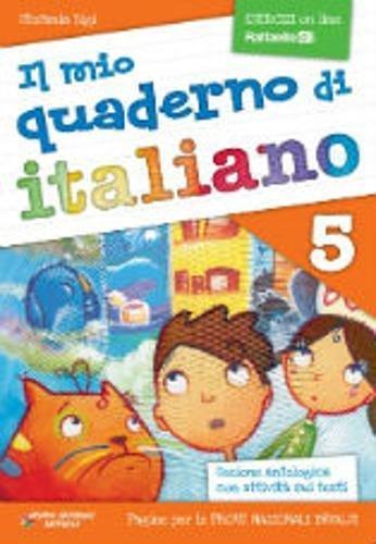 Il mio quaderno di italiano. Per la Scuola elementare: 5