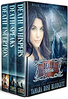 The Death Series (Books 1-3): New Adult Dark Paranormal/Sci-fi Romance by [Blodgett, Tamara Rose]