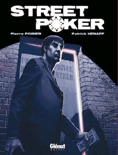 Street Poker par Pierre Poirier