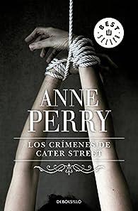 Los crímenes de Cater Street par Anne Perry