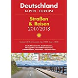 Shell Straßen & Reisen 2017/18 Deutschland 1:300.000, Alpen, Europa (Shell Atlanten)