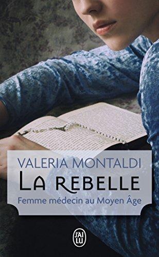 La rebelle : Femme mdecin au Moyen Age