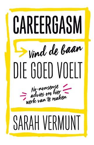 Careergasm (Dutch Edition)