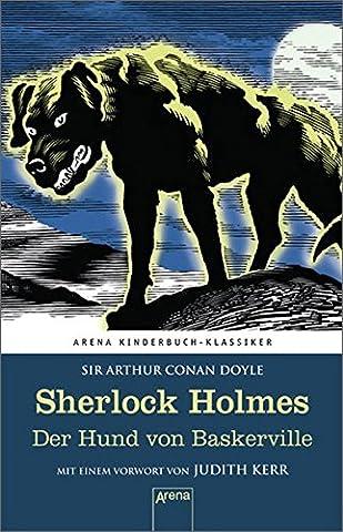 Sherlock Holmes. Der Hund von Baskerville: Arena Kinderbuch-Klassiker. Mit einem