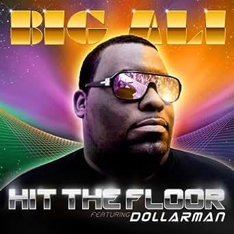 Hit The Floor Quot Power Quot Feat Dollar Man Von Big Ali Bei