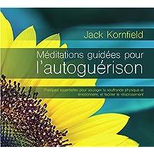 Méditations guidées pour l'autoguérison - Livre audio 2CD