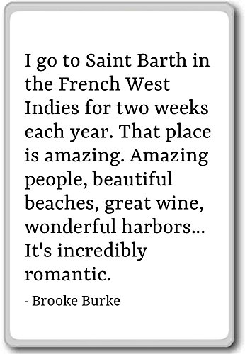 i-go-to-saint-barth-in-the-french-west-indies-brooke-burke-quotes-fridge-magnet-white-calamit-da-fri