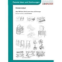 Kindermöbel, über 1500 Seiten (DIN A4) patente Ideen und Zeichnungen