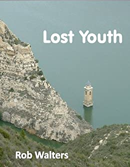 Lost Youth by [Walters, Rob]