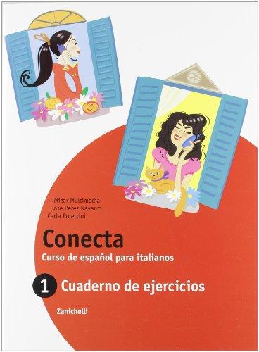 Conecta. Cuaderno. Per la Scuola media. Con espansione online: 1