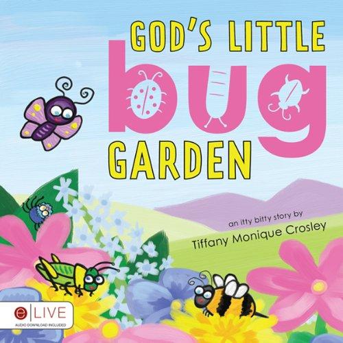 God's Little Bug Garden  Audiolibri