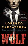 Front cover for the book The Wolf: A Novel by Lorenzo Carcaterra