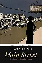 Main Street: The Story of Carol Kennicott by Sinclair Lewis (2015-11-18)