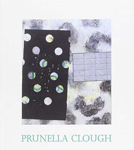 Prunella Clough: The Late Paintings and Selected Earlier Works by Robin Banks (2000-10-02)