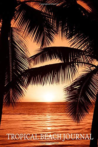 Tropical Beach Journal: Mini Travel Blank Lined Notebook Golden Sunset Palm Trees (Small Mini Travel Journals, Band 3)
