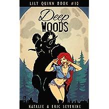 Deep Woods (Lily Quinn Book 10)