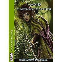 Tamek y el oráculo de los Elfos