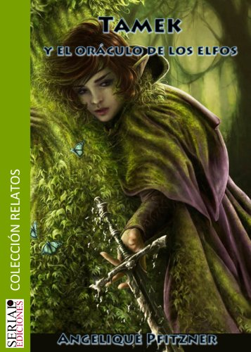 Tamek y el oráculo de los Elfos por Angelique Pfitzner