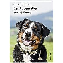 Der Appenzeller Sennenhund