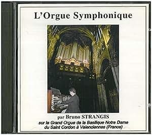L Orgue Symphonique - Grand Orgue N