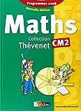 Thévenet CM2 * Manuel de l'élève (édition 2009)